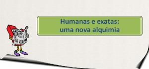 Humanas e exatas: uma nova alquimia para Enem