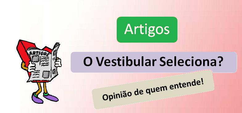 Artigo O Vestibular Seleciona? Enem Vestibular