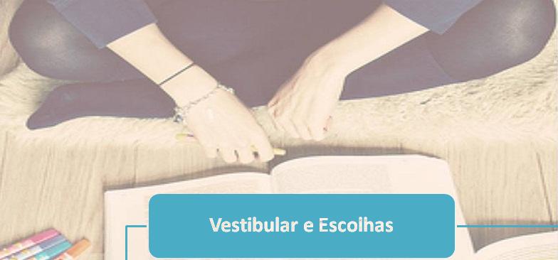 artigo Vestibular e Escolhas enem
