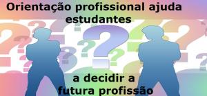 Orientação profissional ajuda estudantes a decidir a futura profissão