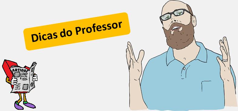 Dicas do Professor, professores, dicas