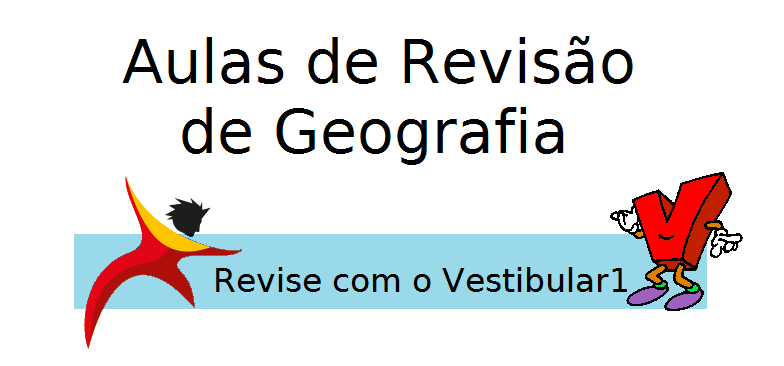 Aulas de Revisão de Geografia para o Enem no Vestibular1