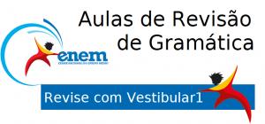 Aulas de Revisão de Gramática para o Enem do Vestibular1