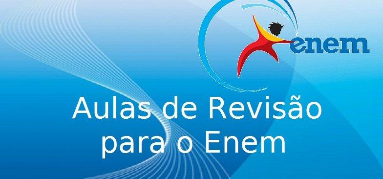 Aulas de Revisão para o Enem do Vestibular1