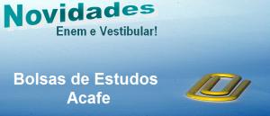 Bolsas de Estudos Acafe em Vestibular1