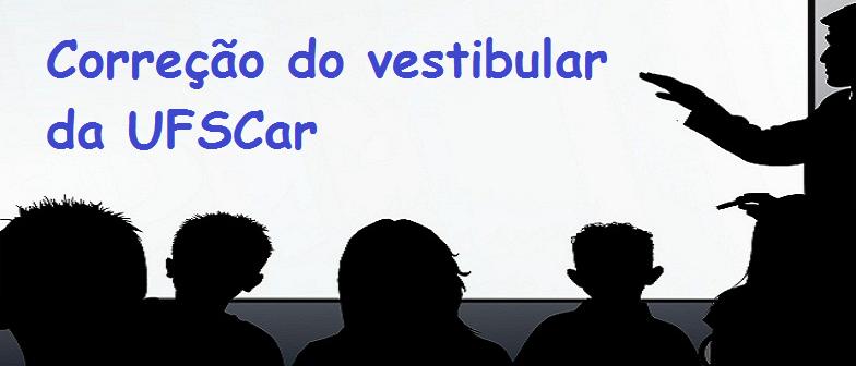 Correção do vestibular da UFSCar por Vestibular1
