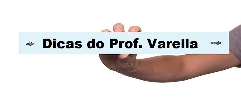 Dicas do Prof. Varella para vestibular