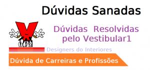 Dúvida Carreira Design de Interiores,designer interiores