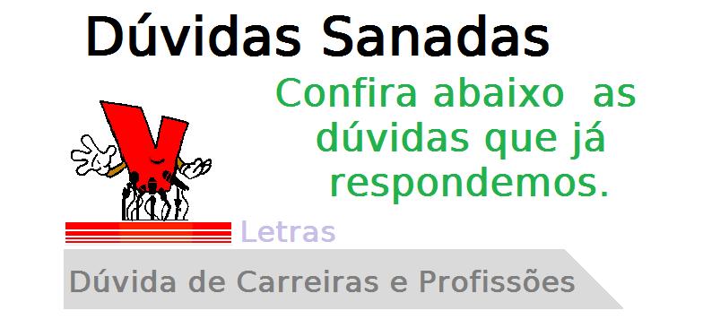 Dúvida de Carreiras em Letras, profissão