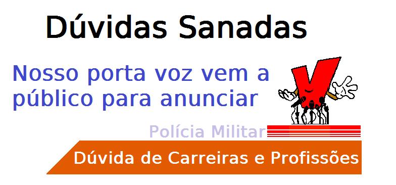 Dúvida de Carreira Polícia Militar, profissão