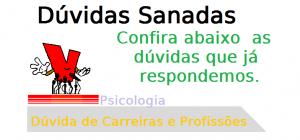 Dúvida de Carreiras e Profissões Psicologia, psicologo
