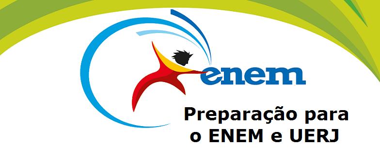 Preparação para o ENEM e UERJ, vestibular