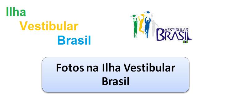 Fotos na Ilha Vestibular Brasil de Vestibular1