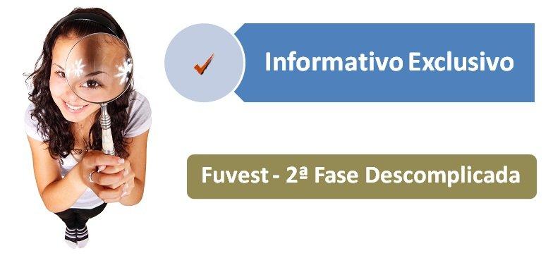 Fuvest - 2ª Fase Descomplicada no Vestibular1