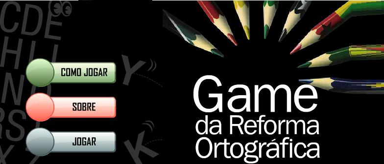 Game da Reforma Ortográfica por Vestibular1