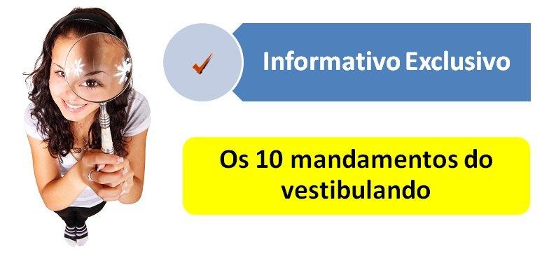 Os 10 mandamentos do vestibulando com Vestibular1