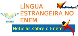 Línguas no Enem, linguas estrangeiras no Enem, vestibular1