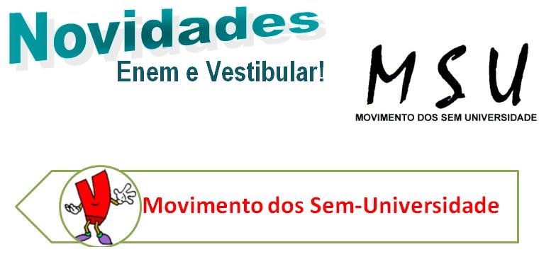 MSU - Movimento dos Sem-Universidade, vestibular
