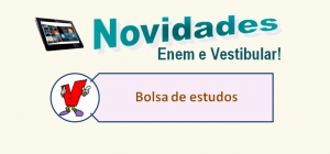 Bolsas de Estudos Grátis para vestibular