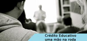 Crédito Educativo - uma mão na roda, vestibular