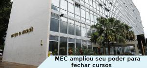 MEC e o poder para fechar cursos
