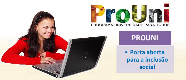 Prouni - Porta aberta para a inclusão social via enem