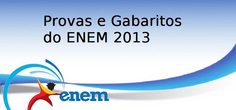 Provas e Gabaritos do ENEM 2013 - 1o. Dia e 2o. Dia, Vestibular1