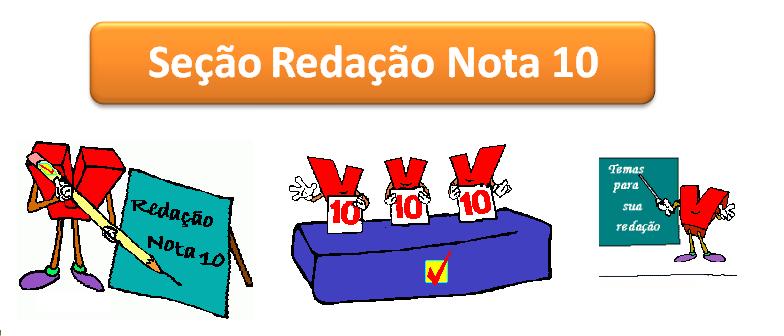 Seção Redação Nota 10 do Vestibular1
