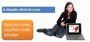 Guia de como escolher onde estudar - A Situação Oficial do Curso vestibular enem