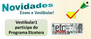 Vestibular1 Participação no programa Etcetera, vestibular