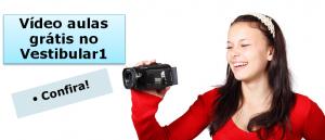 Vídeo aulas grátis no Vestibular1 para vestibular