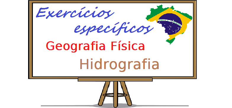 Geografia Física - Hidrografia exercícios específicos vestibular enem