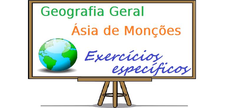 Geografia Geral - Ásia de Monções exercícios específicos vestibulares enem