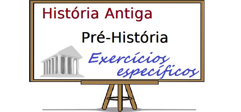 História Antiga Pré-História exercícios específicos enem vestibular
