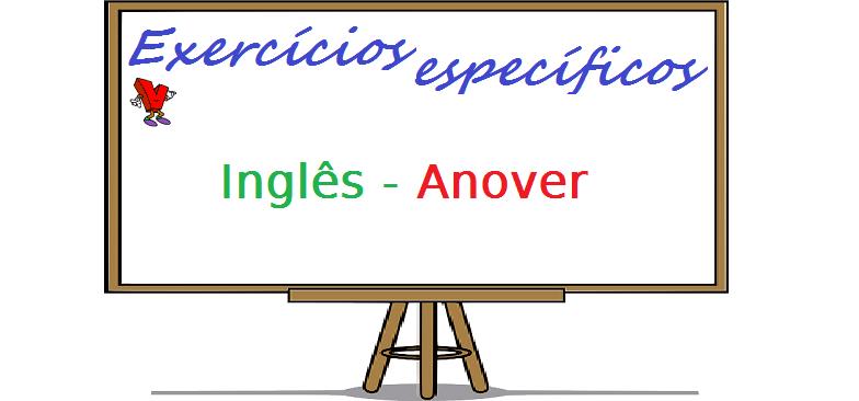 Exercícios específicos de Inglês an over com gabarito enem vestibular