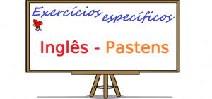 Exercícios específicos de Inglês - Pastens com gabarito enem vestibulares