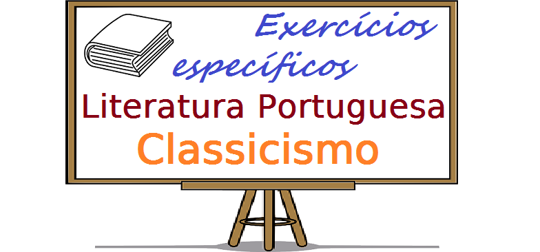 Literatura Portuguesa - Classicismo exercícios específicos vestibular enem