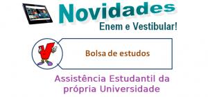 Assistência Estudantilda própria Universidade, vestibular