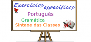 Português - Gramática Sintaxe das Classes exercícios específicos enem vestibular
