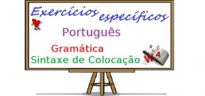 Português - Gramática Sintaxe de Colocação exercícios específicos vestibulares enem