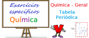 Química Geral - Tabela Periódica exercícios específicos enem vestibular