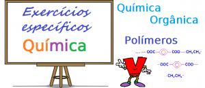 Química Orgânica Polímerosexercícios específicos com gabarito enem vestibulares