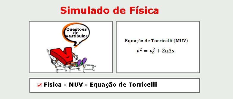 Física - MUV - Equação de Torricelli simulado de matérias específicas com gabarito vestibular enem