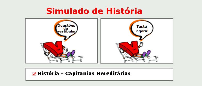 História - Capitanias Hereditárias simulado de matérias específicas com gabarito vestibulares enem