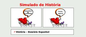 História - Domínio Espanhol simulado de matérias específicas com gabarito enem vestibular