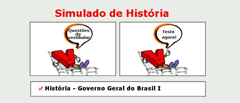 História - Governo Geral do Brasil I simulado de matérias específicas com gabarito
