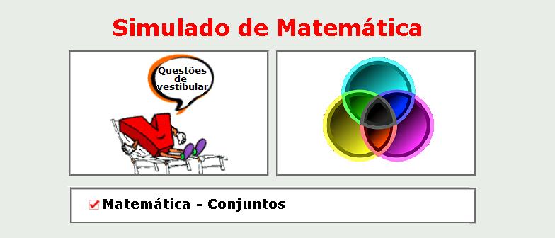 Matemática - Conjuntos simulado matérias específicas de matemática com gabarito