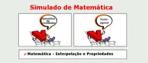 Matemática - Interpolação e Propriedades simulado matérias específicas de matemática com gabarito enem vestibulares