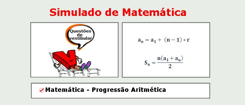 Matemática - Progressão Aritmética simulado com gabarito matérias específicas enem vestibular