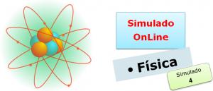 Simulado online de Física 04 com gabarito enem vestibulares